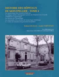 Alixetmika.fr Histoire des hôpitaux de Montpellier - Tome 4 Image