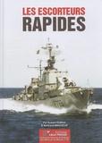 Robert Dumas et Bertrand Magueur - Les escorteurs rapides.