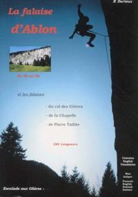 Robert Durieux - La falaise d'Ablon - La falaise du Col des Glières, La falaise de Pierre Taillée, La falaise de la Chapelle, SAE (autour d'Annecy).