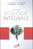 Robert Dutton et Stéfan Thériault - Pour une écologie intégrale.