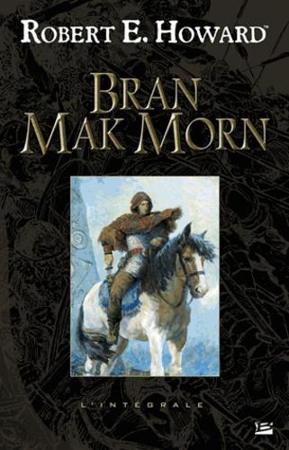 Robert-E Howard - Bran Mak Morn.