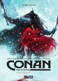 Robert E. Howard et Robin Recht - Conan der Cimmerier: Ymirs Tochter.