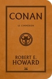 Robert-E Howard - Conan le Cimmérien.