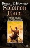 Robert E. Howard et Patrice Louinet - Des ailes dans la nuit - Solomon Kane, T2.