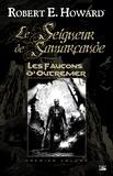 Robert E. Howard et Patrice Louinet - Les Faucons d'Outremer - Le Seigneur de Samarcande, T1.