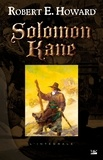 Robert E. Howard - Solomon Kane  : L'intégrale.