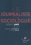 Robert-E Park - Le sociologue et le journaliste.
