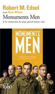 Robert Edsel - Monuments Men - Rose Valland et le commando d'experts à la recherche du plus grand trésor nazi.