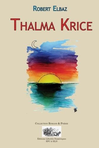 THALMA KRICE
