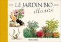 Robert Elger et Michel Loppé - Le jardin bio illustré.