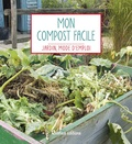 Robert Elger - Mon compost facile.