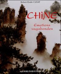 Robert-Emile Canat - Chine - Emotions vagabondes.