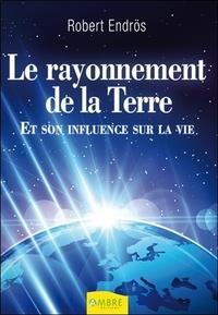 Le rayonnement de la Terre - Et son influence sur la vie.pdf
