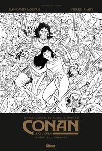 Robert Ervin Howard - Conan le Cimmérien Tome 1 : La reine de la côte noire.