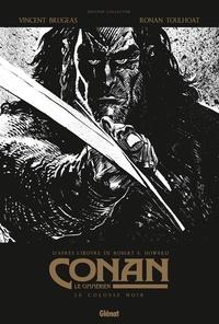 Robert Ervin Howard - Conan le Cimmérien Tome 2 : Le colosse noir - Edition spéciale en noir et blanc.