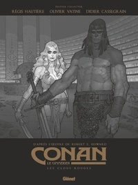 Robert Ervin Howard - Conan le Cimmérien Tome 7 : Les Clous rouges.