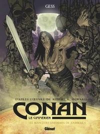 Robert Ervin Howard et  Gess - Conan le Cimmérien Tome 9 : Les mangeurs d'hommes de Zamboula.