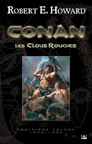 Conan Tome 3, 1934-1935 Les Clous rouges