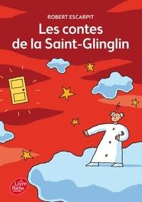 Robert Escarpit - Les contes de la Saint-Glinglin.