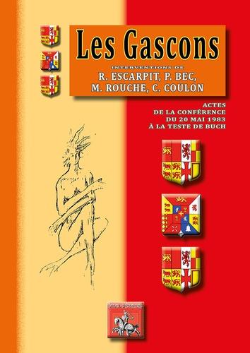 Robert Escarpit et Pierre Bec - Les Gascons - Actes de la conférence du 20 mai 1983 à la Teste-de-Buch.