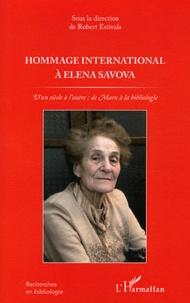 Robert Estivals - Hommage international à Elena Savova - D'un siècle à l'autre : de Marx à la bibliologie.