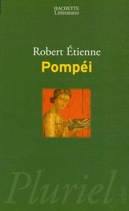 Robert Etienne - Pompéi.