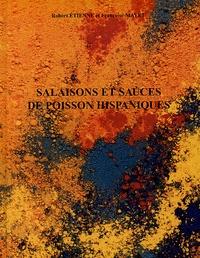 Robert Etienne et Françoise Mayet - Salaisons et sauces de poisson hispaniques.
