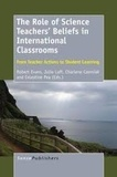 Robert Evans et Julie Luft - The Role of Science Teacher Beliefs in International Classrooms - From Teachers Actions to Student Learning.