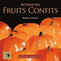 Deedr.fr Autour des fruits confits Image