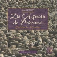 Robert Eymony - De l'agneau de Provence - Cuisine & recettes.