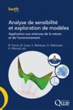 Robert Faivre et Bertrand Iooss - Analyse de sensibilité et exploration de modèles - Application aux sciences de la nature et de l'environnement.