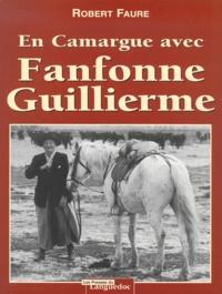 Robert Faure - En Camargue avec Fanfonne Guillierme.
