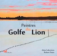 Robert Faure et Alain Laborieux - Peintres du Golfe du Lion.