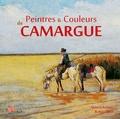 Robert Faure et Alain Laborieux - Peintres et couleurs de Camargue.