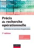 Robert Faure et Bernard Lemaire - Précis de recherche opérationnelle - 7e éd. - Méthodes et exercices d'application.
