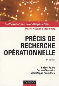 Robert Faure et Bernard Lemaire - Précis de recherche opérationnelle - Méthodes et exercices d'application.