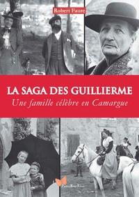 Saga des Guillierme - Une famille célèbre en Camargue.pdf