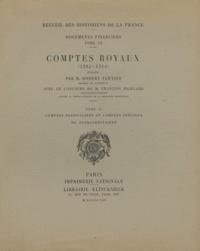 Checkpointfrance.fr Comptes royaux (1285-1314) - Tome 2, Comptes particuliers et comptes spéciaux ou extraordinaires Image