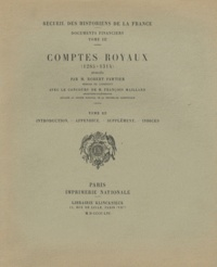 Robert Fawtier - Comptes royaux (1285-1314) - Tome 3, Introduction, appendice, supplément, indices.