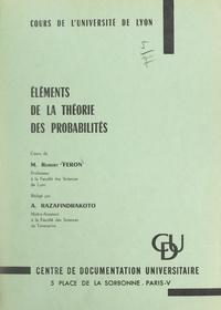 Robert Feron et André Razafindrakoto - Éléments de la théorie des probabilités.