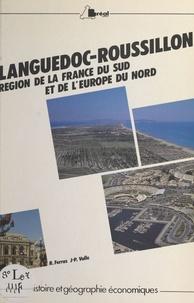 Robert Ferras et Jean-Paul Volle - Languedoc-Roussillon : région de la France du Sud et de l'Europe du Nord.