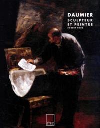Robert Fohr - Daumier sculpteur et peintre.