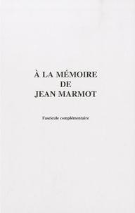 Robert Fonteneau - A la mémoire de Jean Marmot - Pack en 2 volumes.