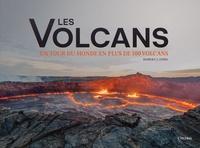 Robert Ford - Les volcans - Un tour du monde en plus de 100 volcans.
