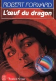 Robert Forward - L'oeuf du dragon.