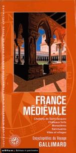 France médiévale - chemins de Saint-Jacques, châteaux forts, monastères, sanctuaires, villes et villages.pdf