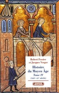 Ucareoutplacement.be Histoire du Moyen Age - Tome 4, (XIIIe-XVe siècles) Image
