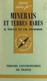 Robert Fouet et Charles Pomerol - Minerais et terres rares.