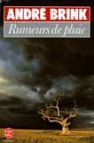 Robert Fouques Duparc et André Brink - Rumeurs de pluie.