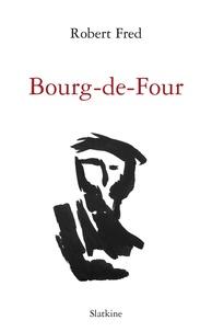 Robert Fred - Bourg-de-Four.